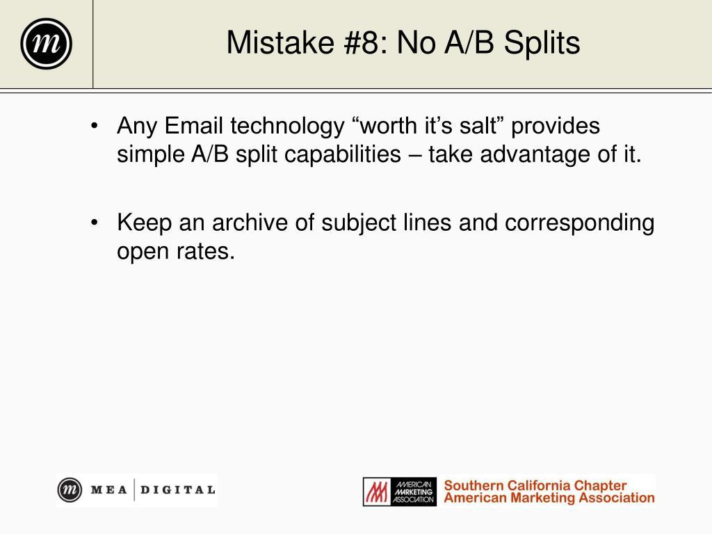 Mistake #8: No A/B Splits