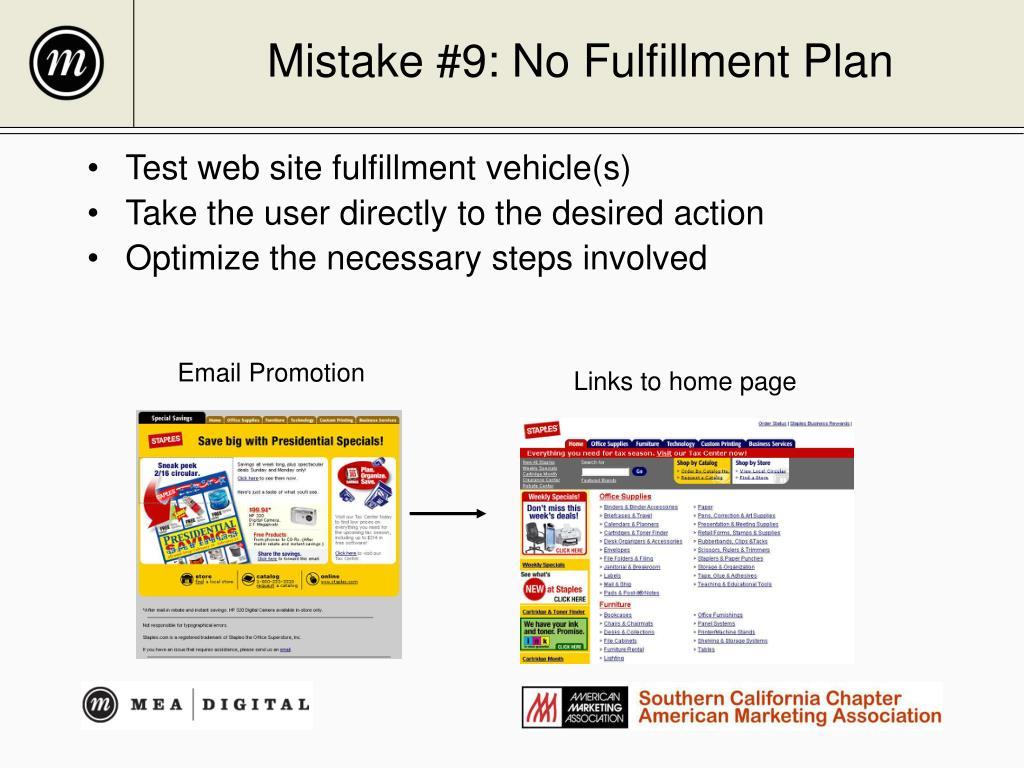Mistake #9: No Fulfillment Plan