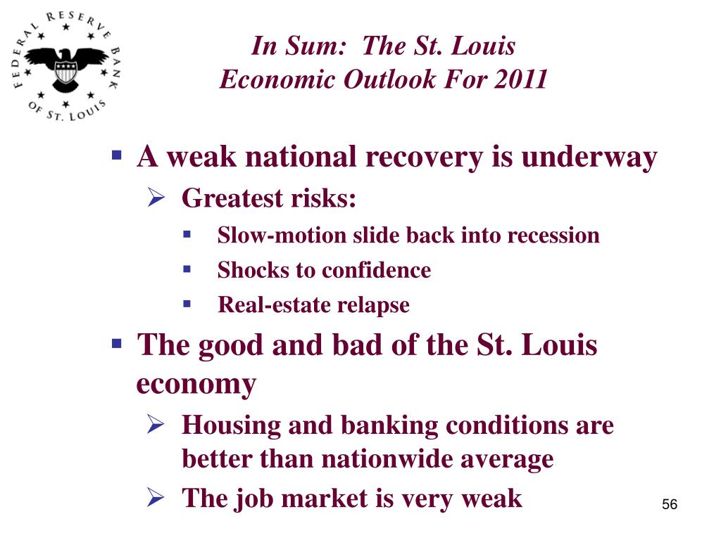 In Sum:  The St. Louis Economic Outlook For 2011