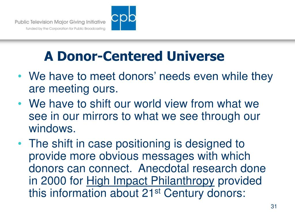 A Donor-Centered Universe