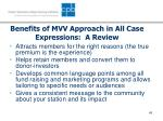 benefits of mvv approach in all case expressions a review