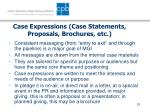 case expressions case statements proposals brochures etc