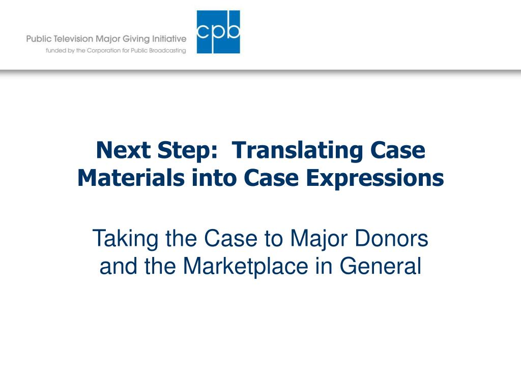Next Step:  Translating Case Materials into Case Expressions