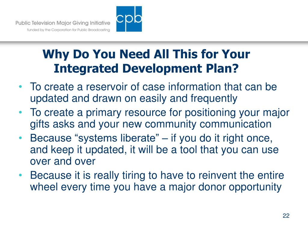 Why Do You Need All This for Your Integrated Development Plan?