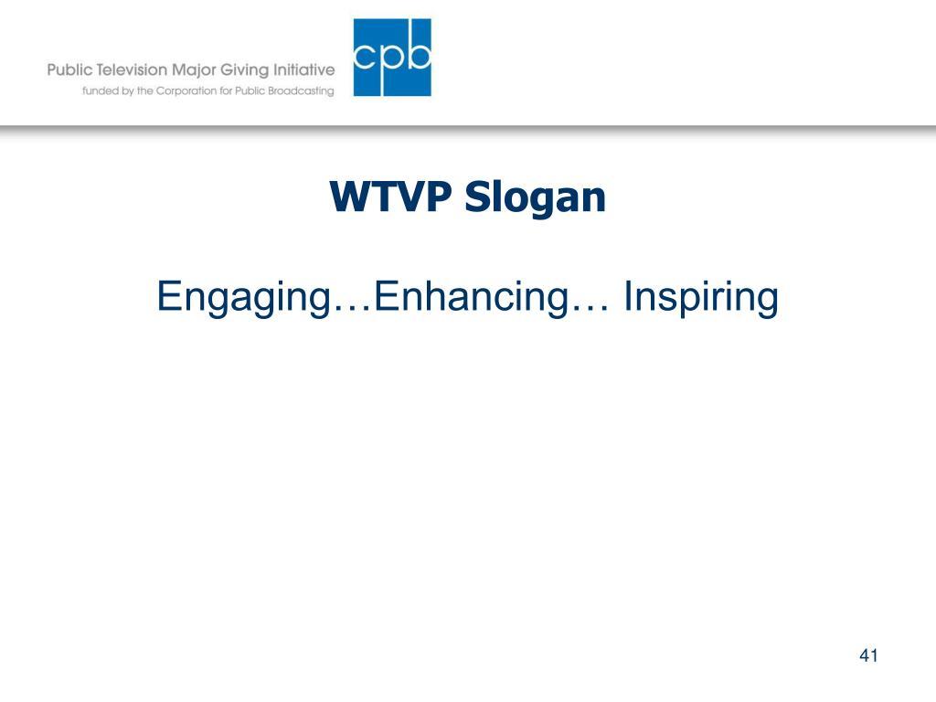 WTVP Slogan