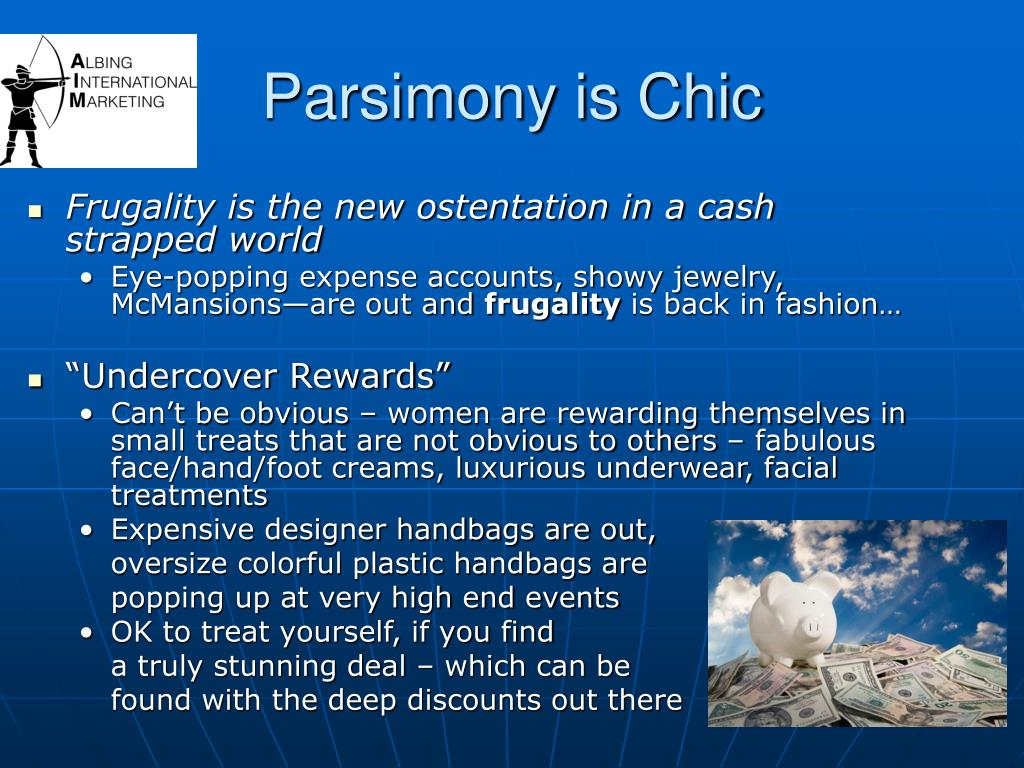 Parsimony is Chic