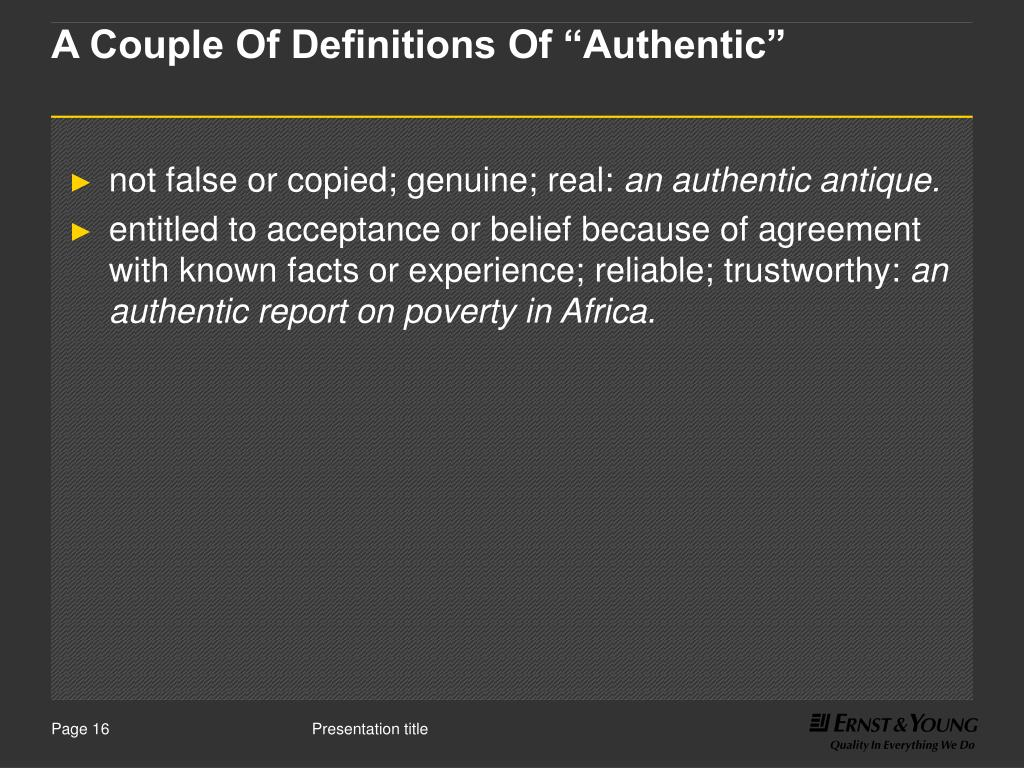 "A Couple Of Definitions Of ""Authentic"""