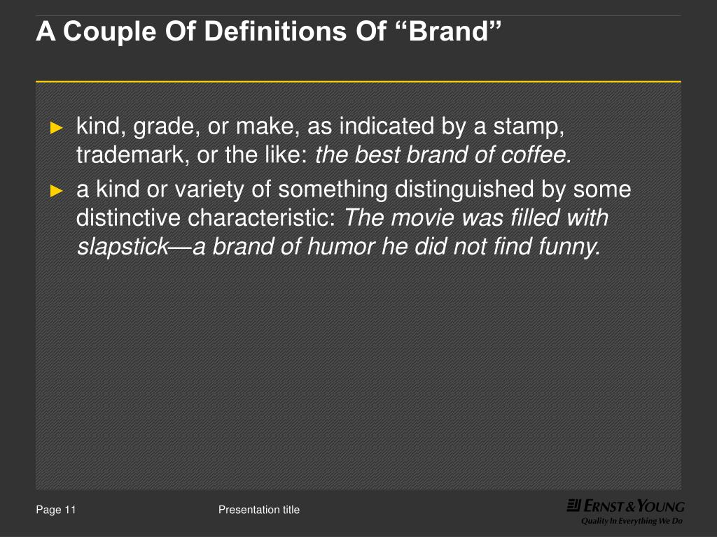"A Couple Of Definitions Of ""Brand"""