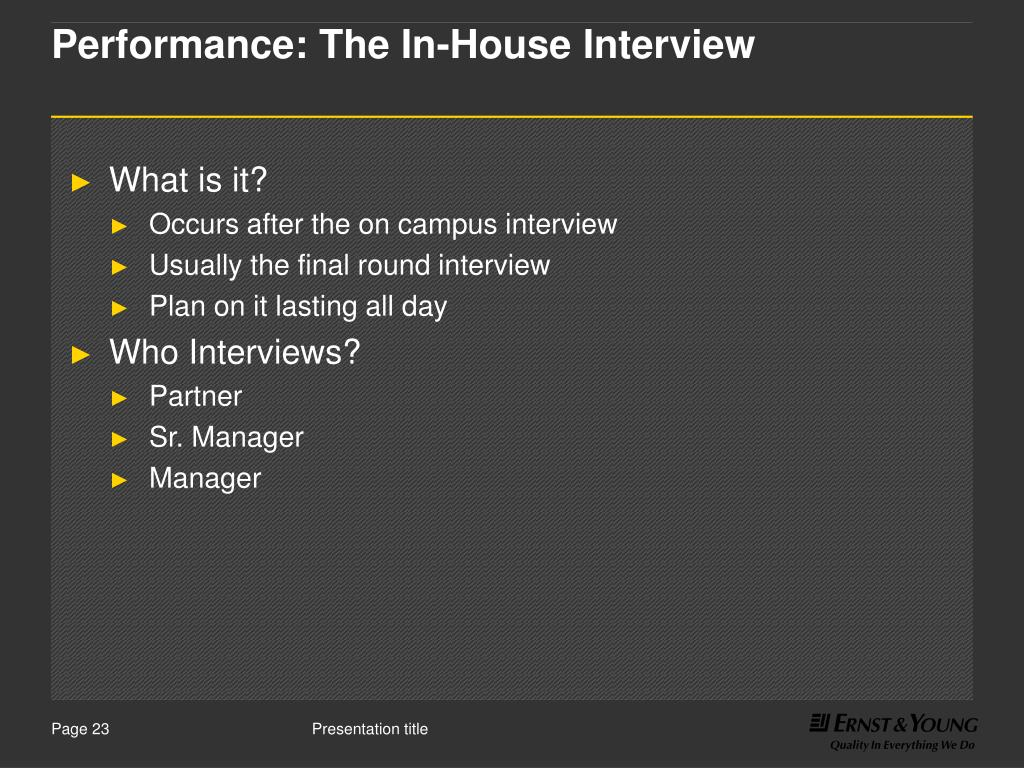 Performance: The In-House Interview