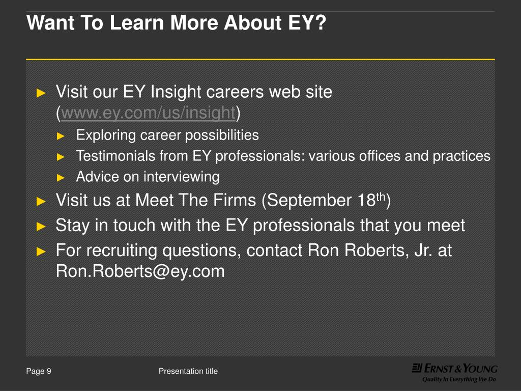 Want To Learn More About EY?