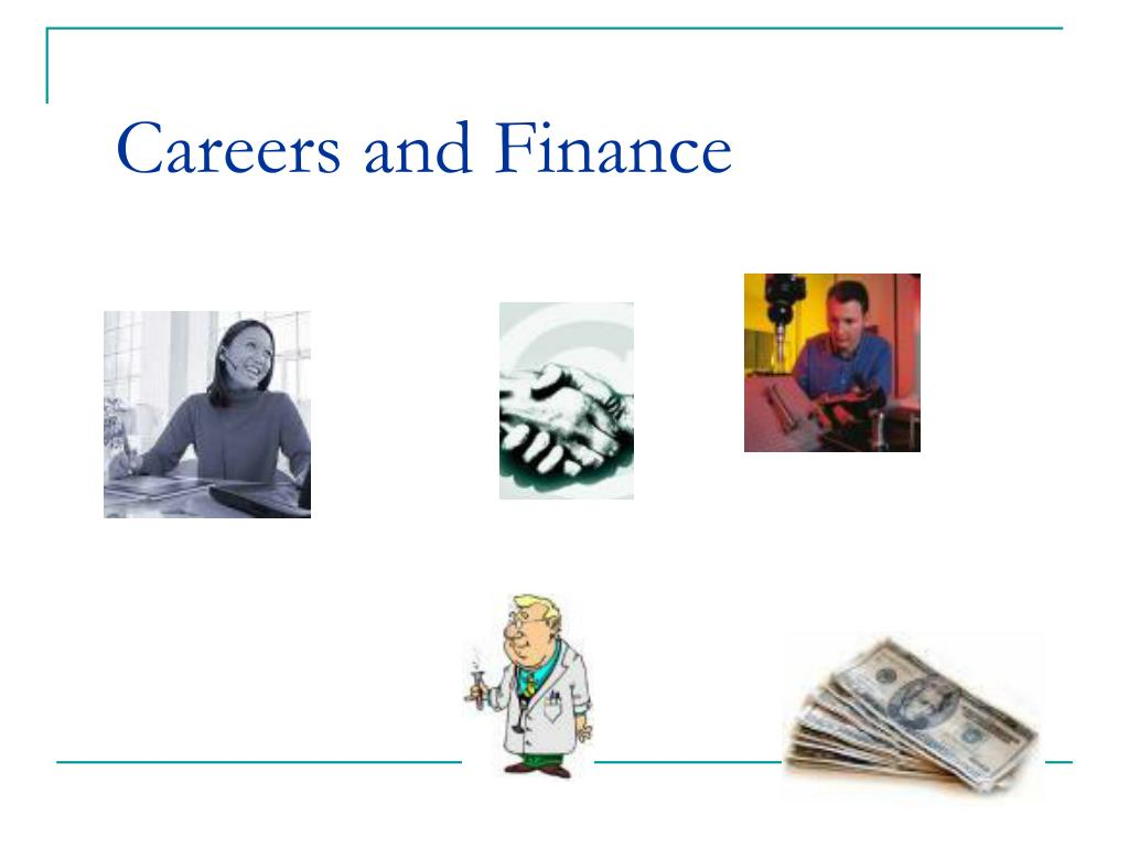 Careers and Finance