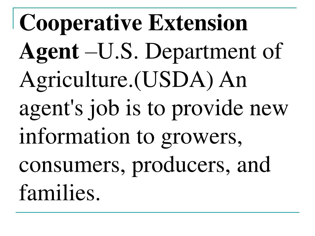 Cooperative Extension Agent