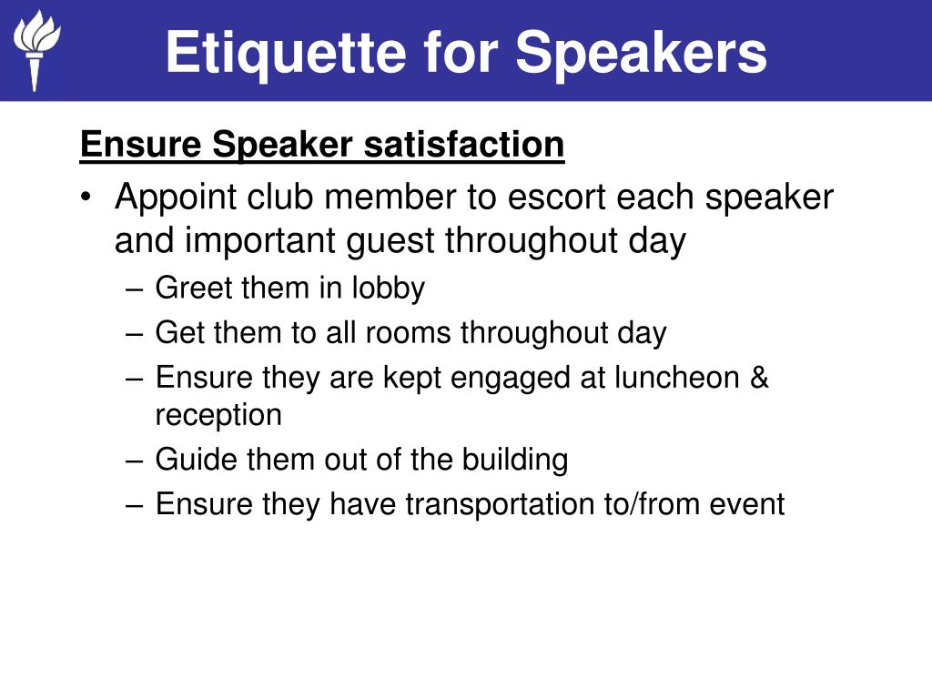 Etiquette for Speakers