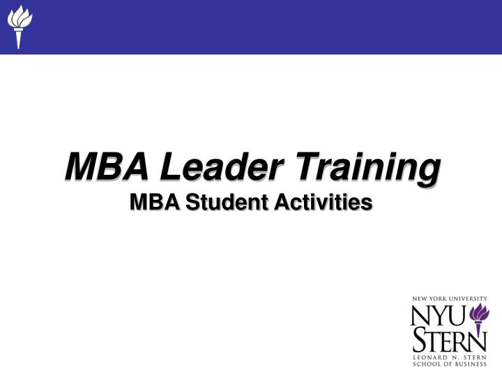 Mba leader training mba student activities