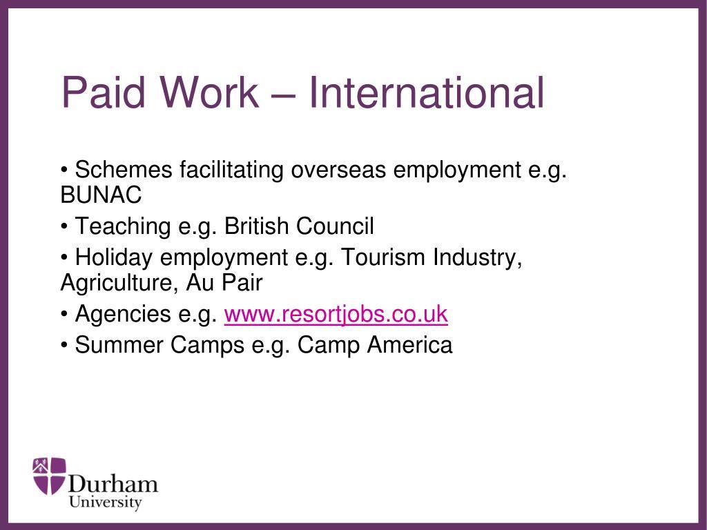 Paid Work – International