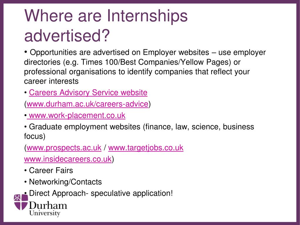 Where are Internships advertised?