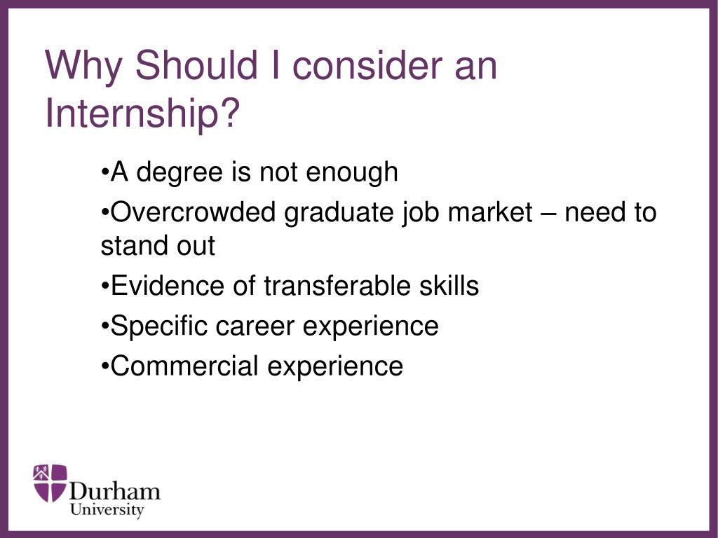 Why Should I consider an Internship?