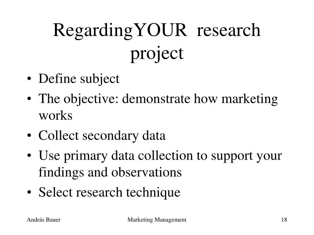 RegardingYOUR  research project