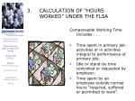 3 calculation of hours worked under the flsa