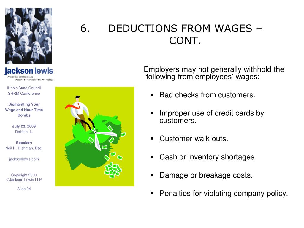 6.	DEDUCTIONS FROM WAGES –