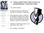 8 misclassifying employees as independent contractors