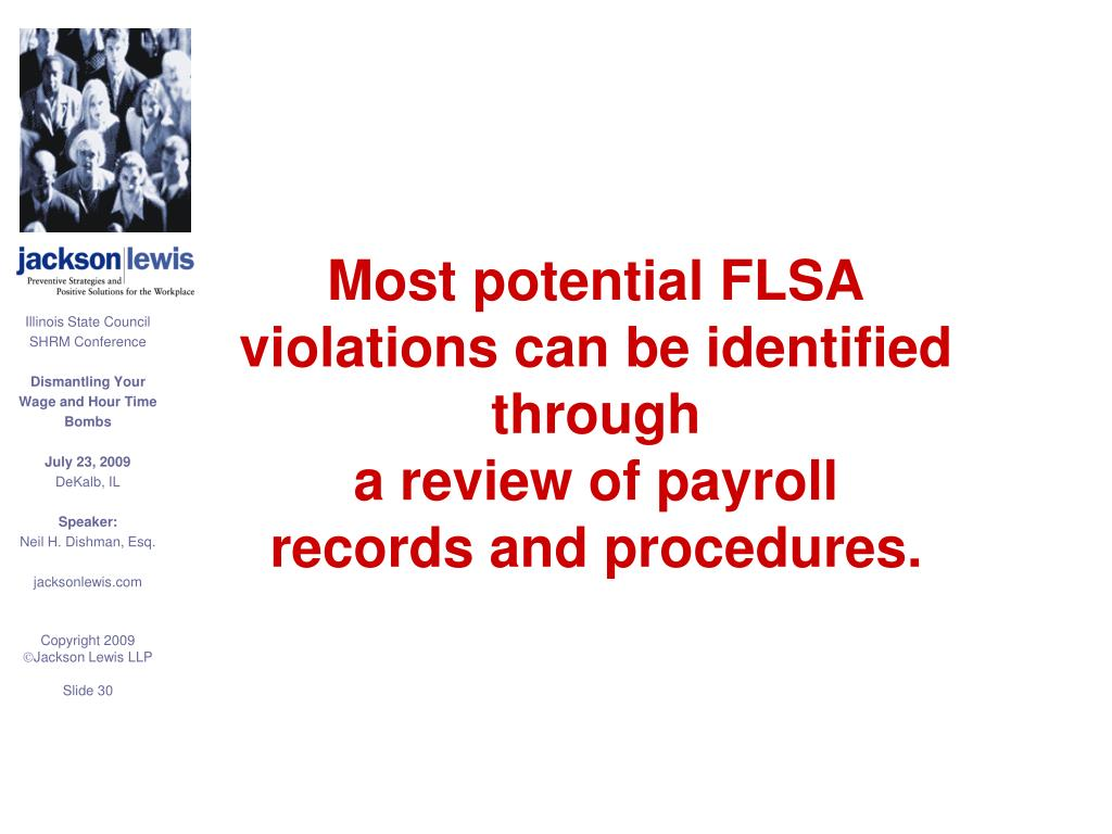Most potential FLSA violations can be identified through