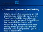 2 volunteer involvement and training
