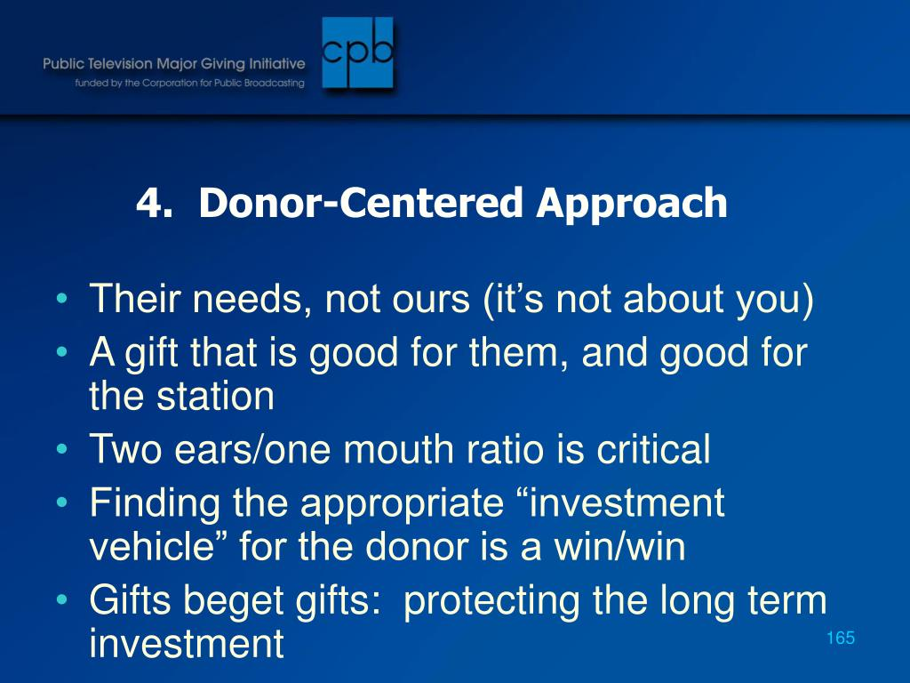 4.  Donor-Centered Approach
