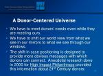 a donor centered universe