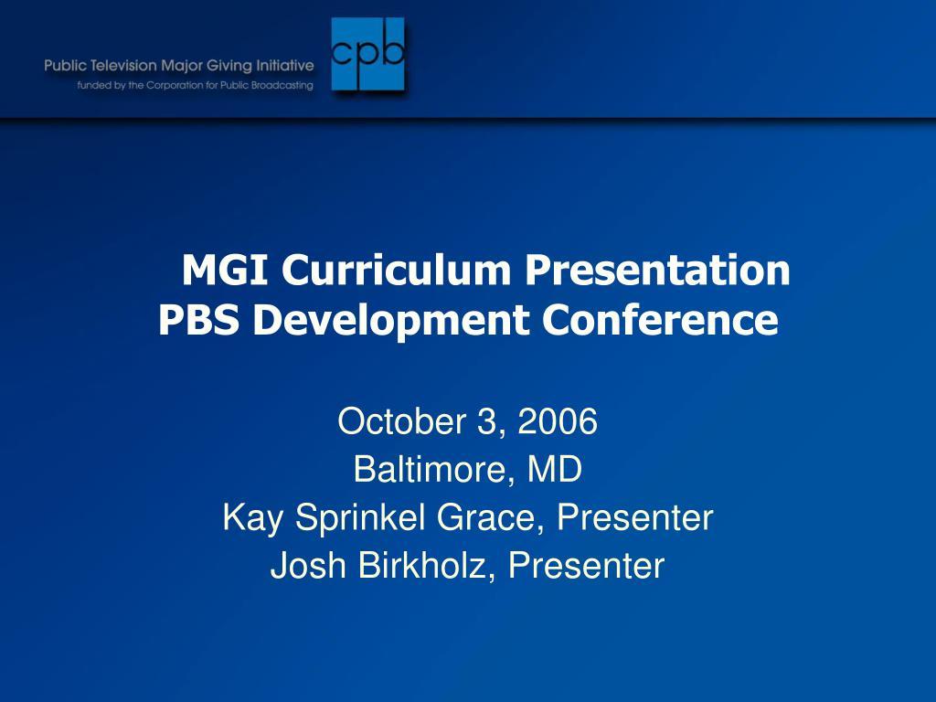 MGI Curriculum Presentation
