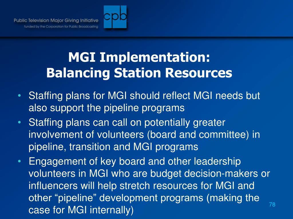 MGI Implementation: