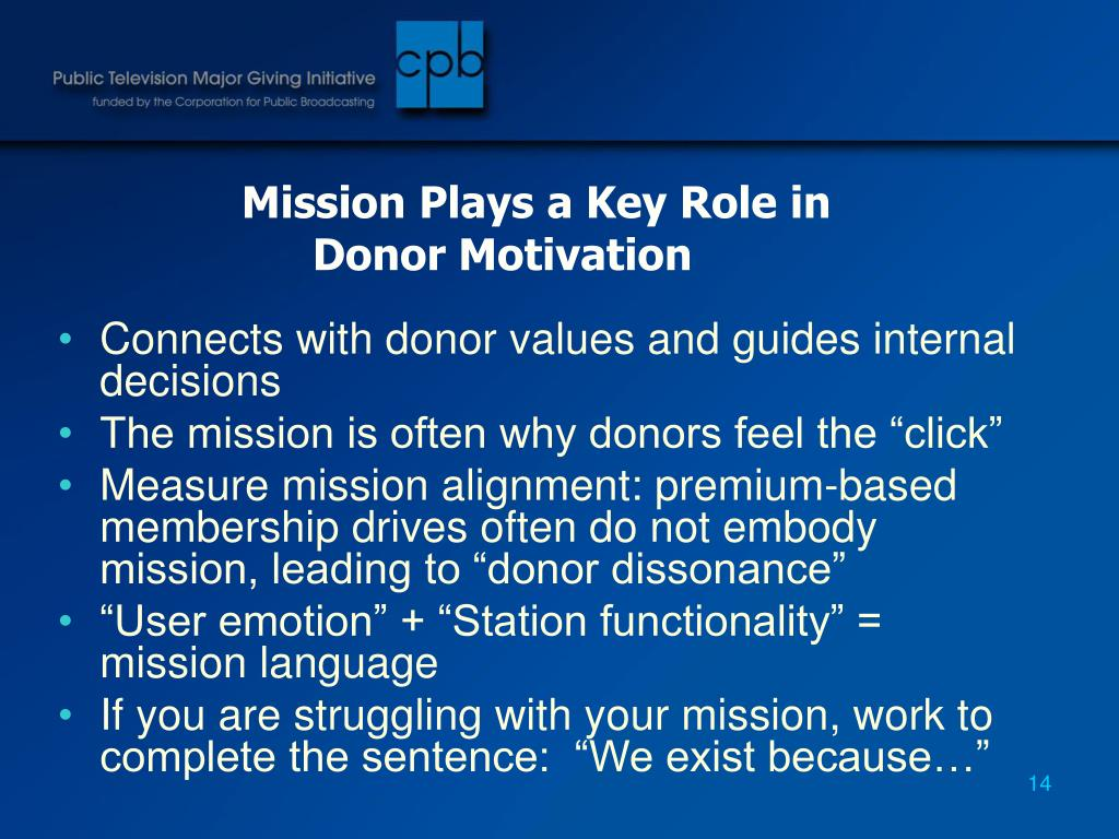 Mission Plays a Key Role in