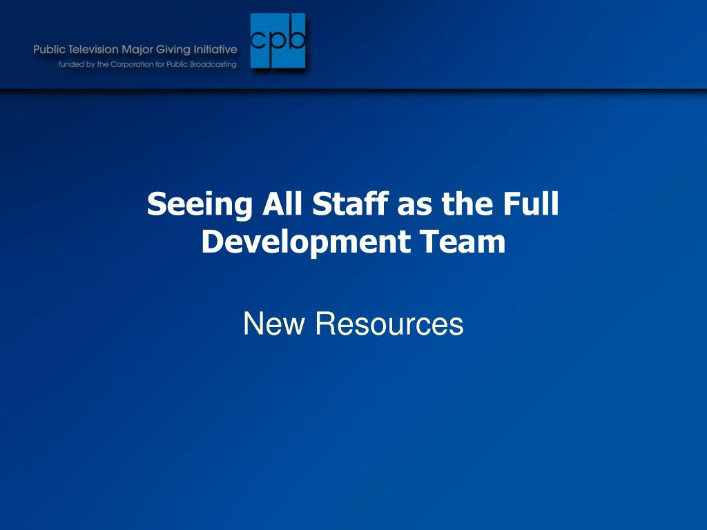 Seeing All Staff as the Full Development Team