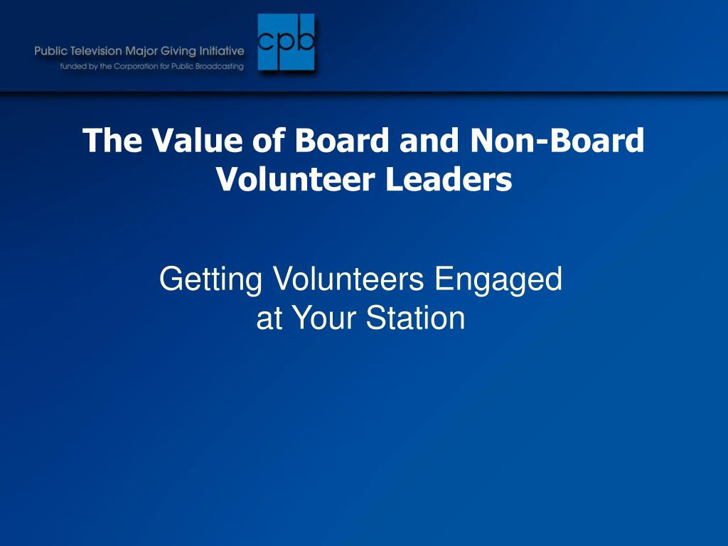 The Value of Board and Non-Board Volunteer Leaders