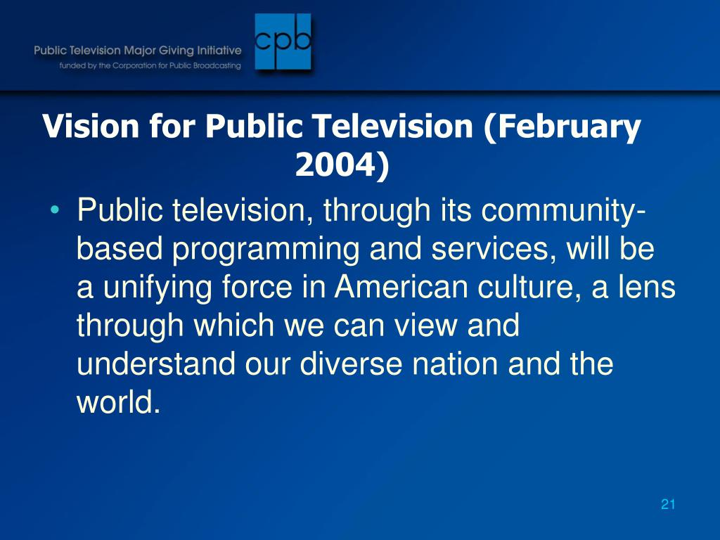 Vision for Public Television (February 2004)