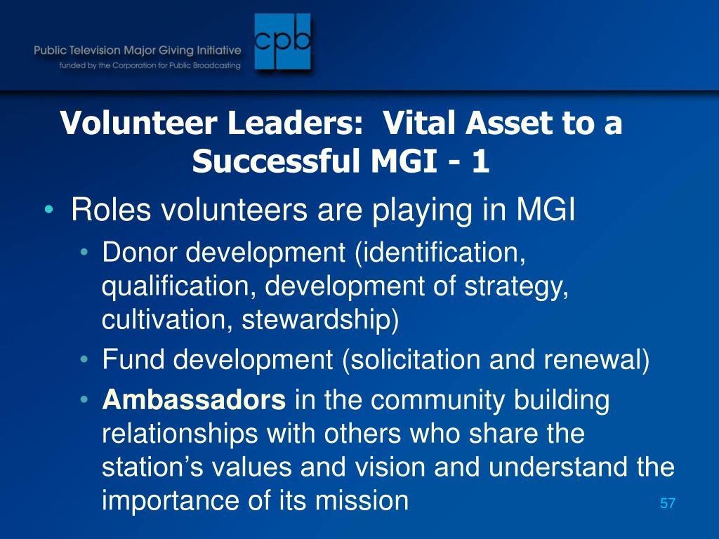 Volunteer Leaders:  Vital Asset to a Successful MGI - 1