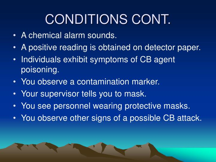 Conditions cont