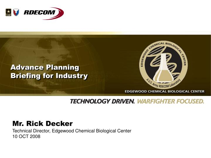 Advance planning briefing for industry