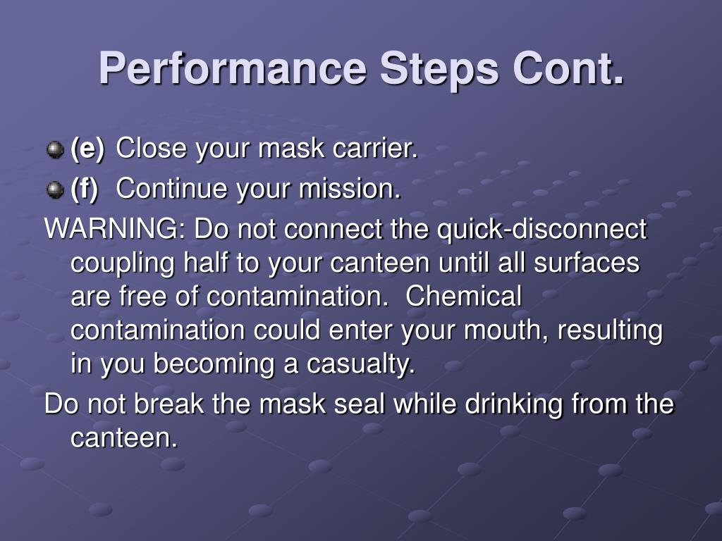 Performance Steps Cont.