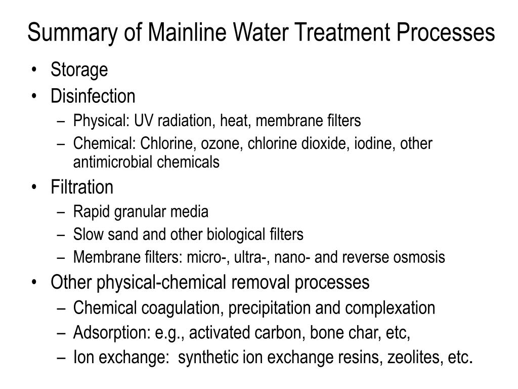 Summary of Mainline Water Treatment Processes