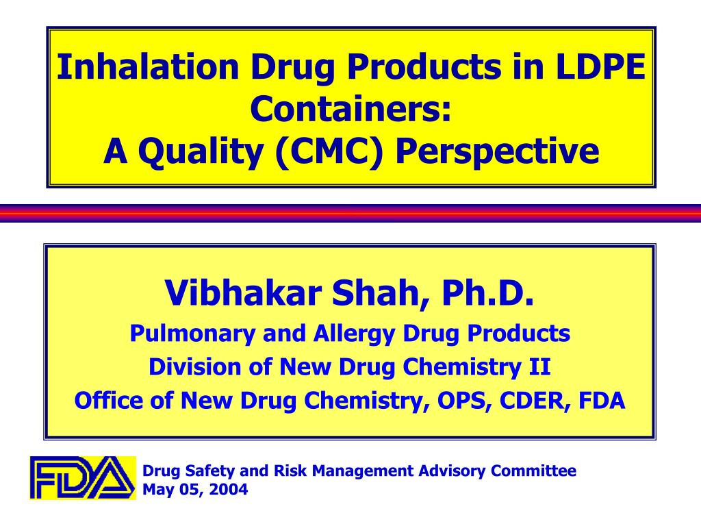 Inhalation Drug Products in LDPE Containers: