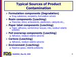 typical sources of product contamination