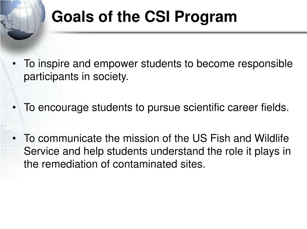 Goals of the CSI Program