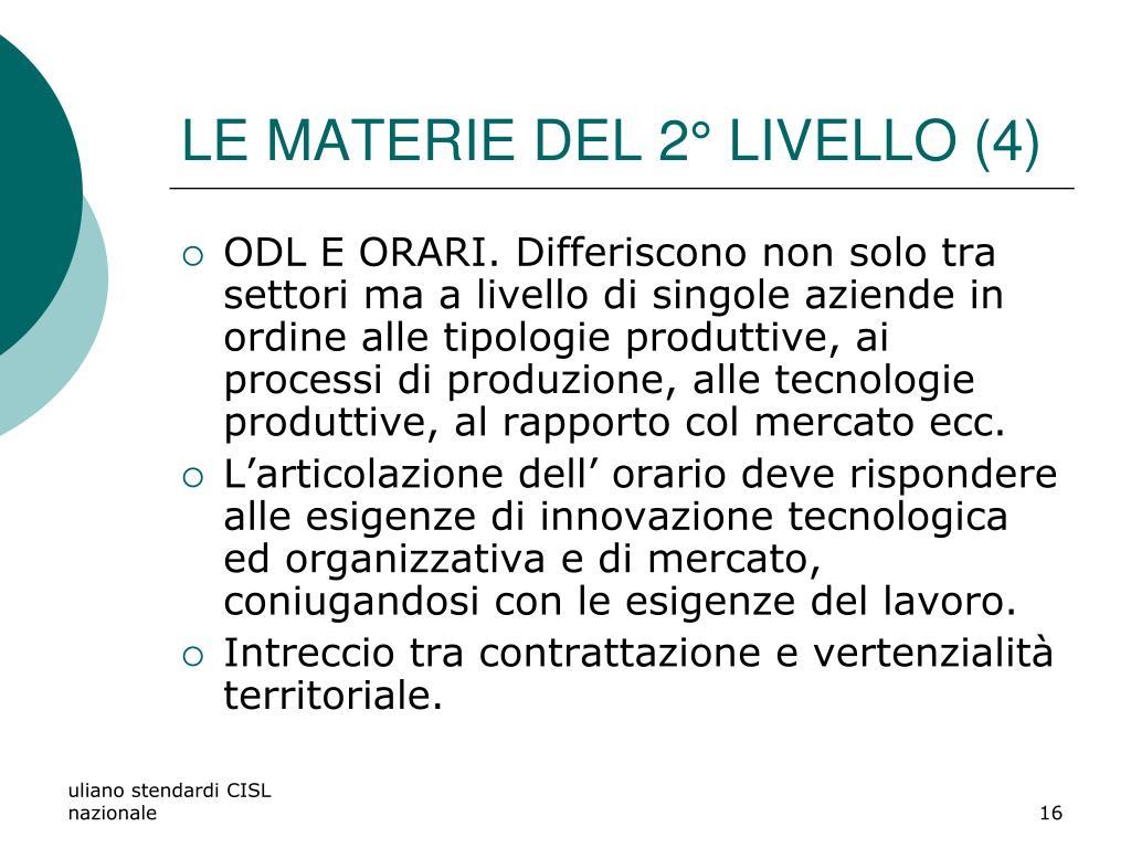 LE MATERIE DEL 2° LIVELLO (4)