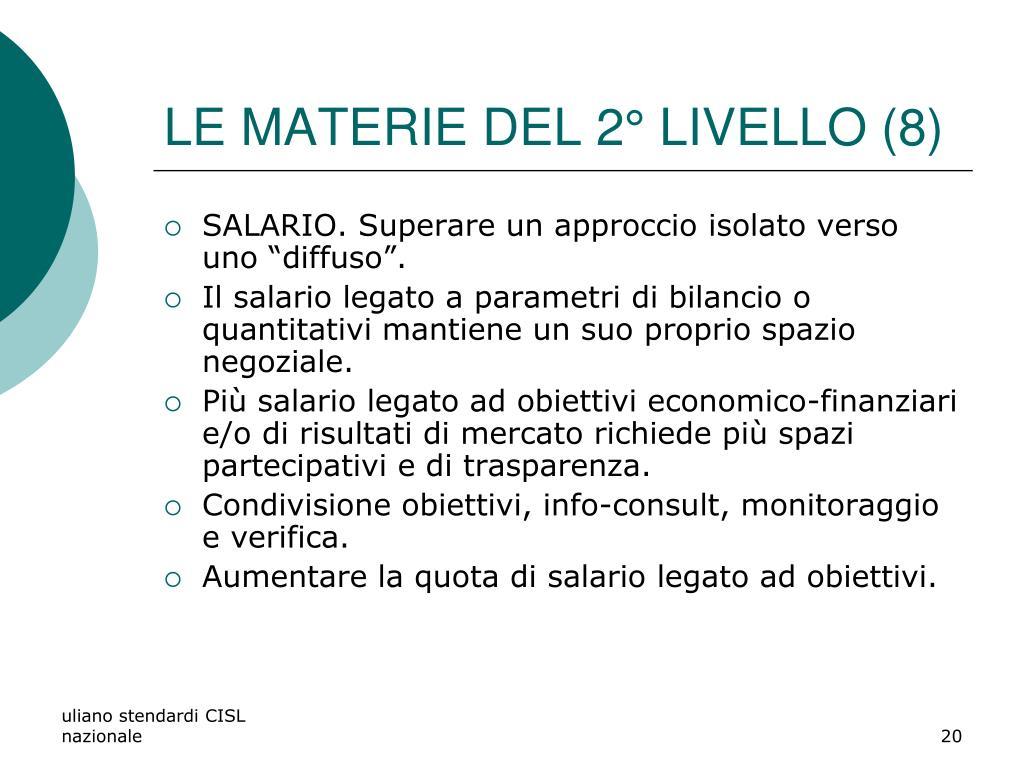 LE MATERIE DEL 2° LIVELLO (8)