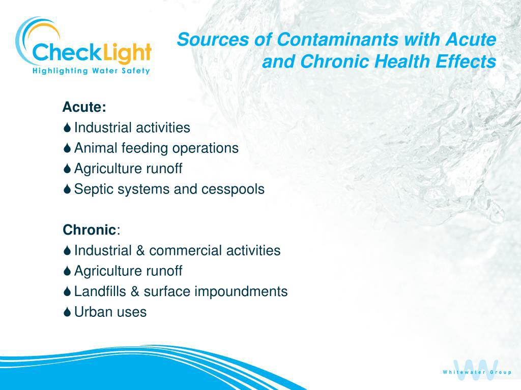 Sources of Contaminants with Acute and Chronic Health Effects