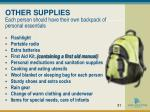 other supplies each person should have their own backpack of personal essentials