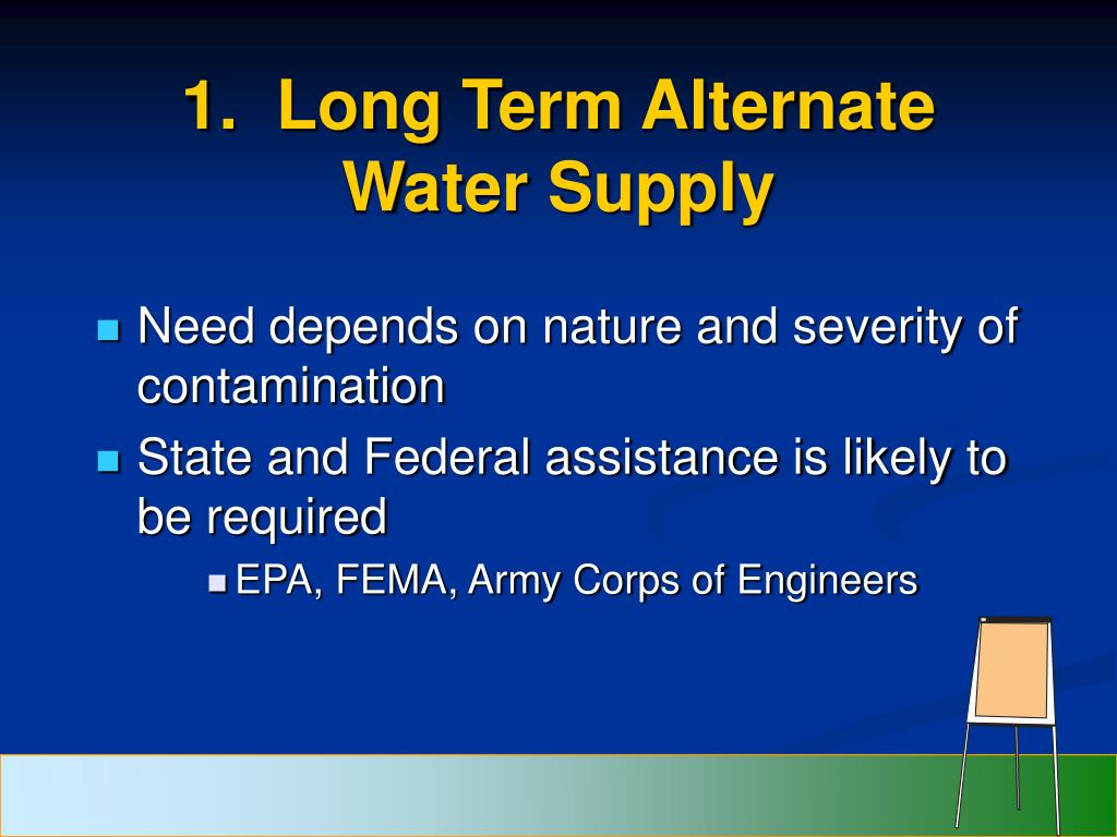 1.  Long Term Alternate Water Supply