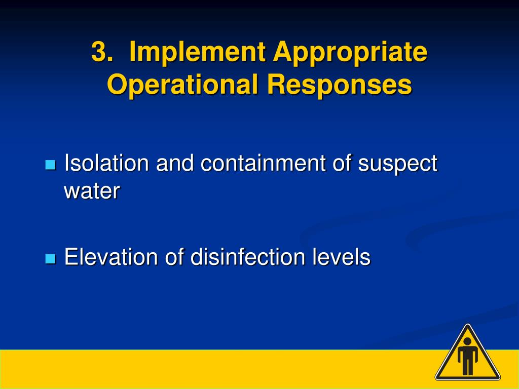 3.  Implement Appropriate Operational Responses