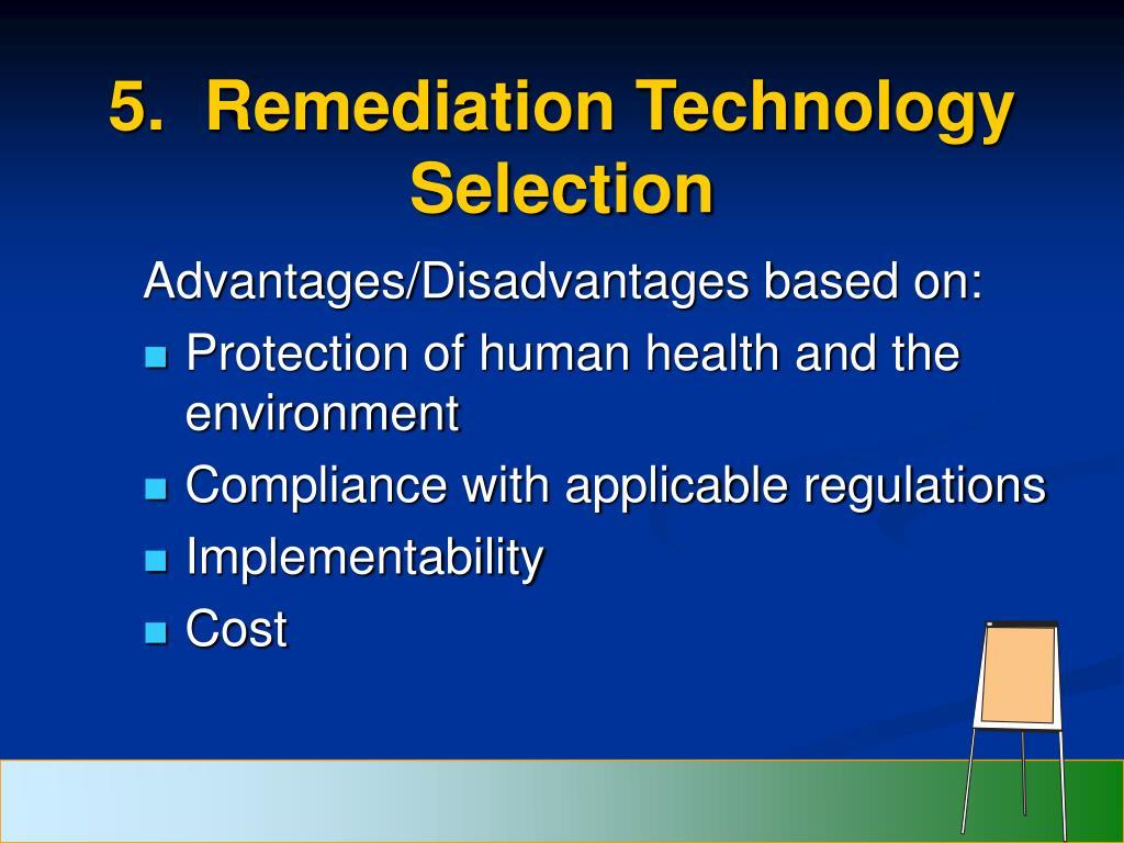 5.  Remediation Technology Selection